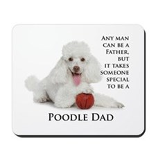 Poodle Dad Mousepad