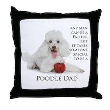 Poodle Dad Throw Pillow