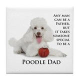 Poodle Dad Tile Coaster