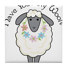 Have You Any Wool Tile Coaster