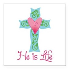 "He is Life Square Car Magnet 3"" x 3"""