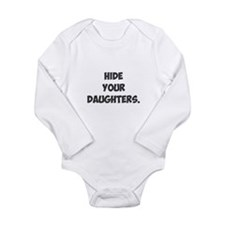Hide Your Daughters Long Sleeve Infant Bodysuit