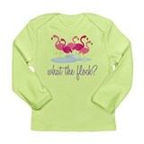 What The Flock? Long Sleeve Infant T-Shirt