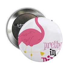 "Pretty In Pink 2.25"" Button"