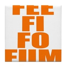 FEE FI FO FUM Tile Coaster