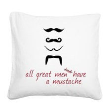 All Great Men Square Canvas Pillow