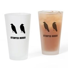 Attempted Murder Of Crows Drinking Glass