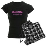 Krav Maga Be Quick or Be Done pajamas