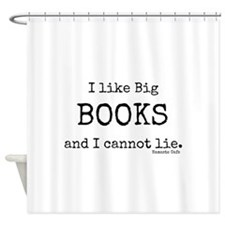 I Like Big BOOKS Shower Curtain