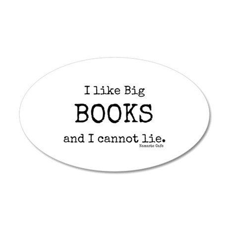 I Like Big BOOKS 35x21 Oval Wall Decal