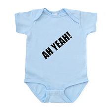 Ah Yeah Infant Bodysuit