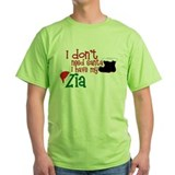 I Have My Zia T-Shirt