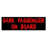 Dark Passenger On Board Bumper Sticker