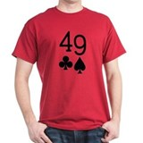 Forty Niner - 49 - Gold Rush Poker T-Shirt