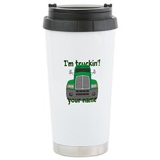 Personalized Im Truckin Ceramic Travel Mug