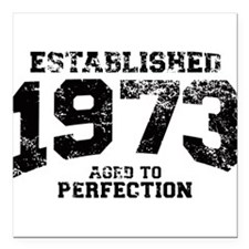 Established 1973 - Aged to perfection Square Car M