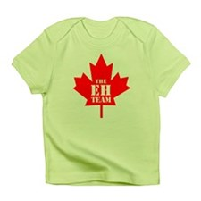 The Eh Team Infant T-Shirt