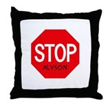 Stop Alyson Throw Pillow