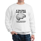 Read My Mind Funny T-Shirt Jumper
