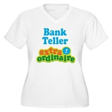 Bank Teller Extraordinaire T-Shirt