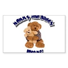 Mommy & Daddy love me! Decal