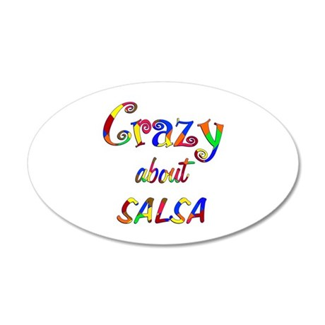 Crazy About Salsa 20x12 Oval Wall Decal