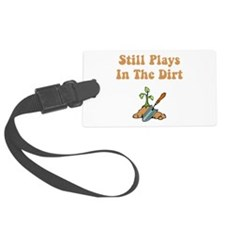 Plays In Dirt Brown.png Luggage Tag