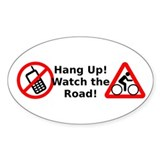 Hang Up! Watch for Cyclists!  Aufkleber