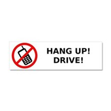 HANG UP! DRIVE! Car Magnet 10 x 3