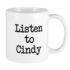 Listen to Cindy Mug