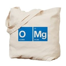 Oxygen Magnesium Periodic Table OMG Tote Bag
