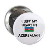 I Left My Heart In Azerbaijan Button
