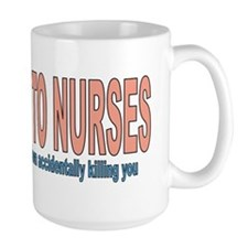 Be Kind To Nurses Coffee Mug