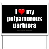 """Love Polyamorous Partners"" Yard Sign"