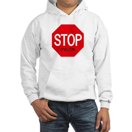 Stop Dylon Hooded Sweatshirt