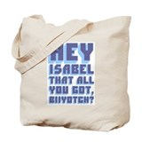 Funny Isabel Tote Bag