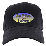 Black Be Nice or Leave Cap