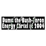Dump Bush-Enron Bumper Sticker