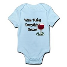 WINE MAKES EVERYTHING BETTER Infant Bodysuit