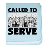 Called To Serve baby blanket