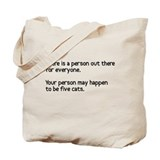 Your person may be five cats Tote Bag