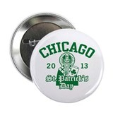 "St. Patrick's Day Chicago 2013 2.25"" Button"