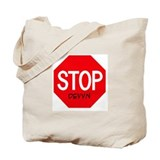Stop Devyn Tote Bag