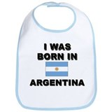 I Was Born In Argentina Bib