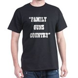 FAMILY GUNS COUNTRY T-Shirt