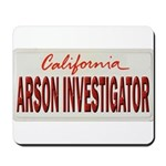 California Arson Investigator Mousepad