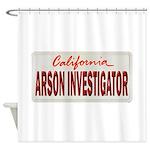 California Arson Investigator Shower Curtain