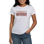 California Arson Investigator Women's T-Shirt