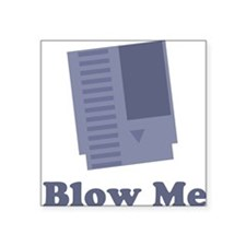 Blow Me Rectangle Sticker