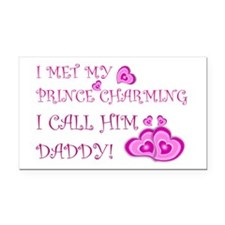 Daddy is prince charming.png Rectangle Car Magnet